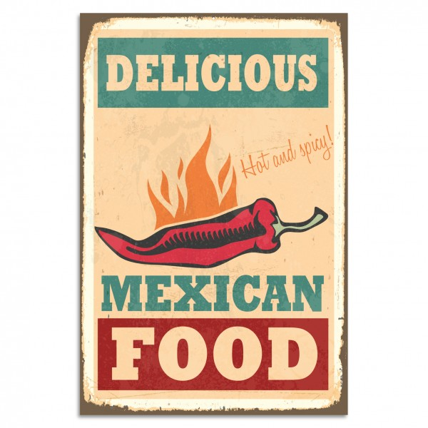 """Delicious Mexican Food"" Blechschild"