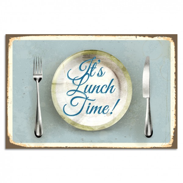 """It's Lunch Time! Blechschild"