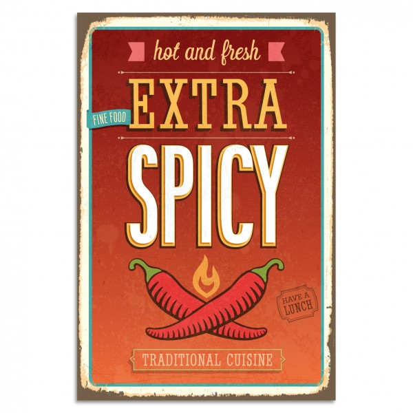 """Hot And Fresh - Extra Spicy"" Blechschild"