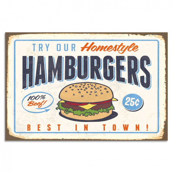 """Try Our Homestyle Hamburgers"" Blechschild"