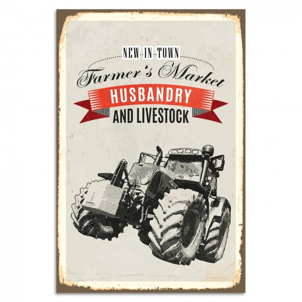 """Farmer's Market - Husbandry And Livestock"" Blechschild"