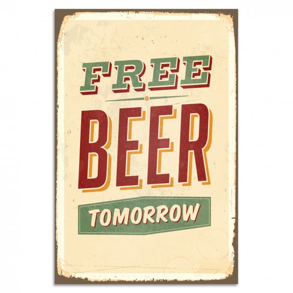 """Free Beer Tomorrow"" Blechschild"