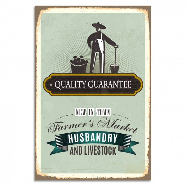 """Quality Guarantee - Farmer's Market"" Blechschild"