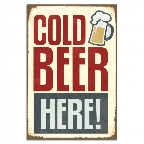"""Cold Beer Here!"" Blechschild"