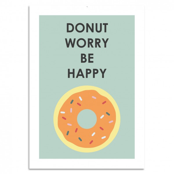 """Donut Worry Be Happy"" Blechschild"