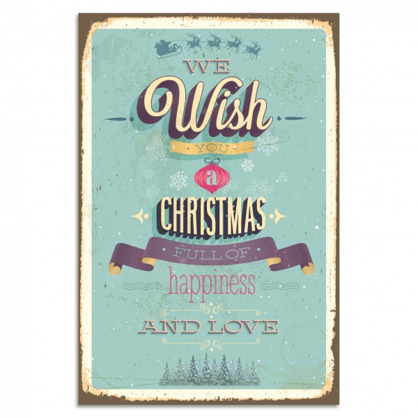 """""""We Wish You A Christmas Full Of Happiness And Love"""" Blechschild"""