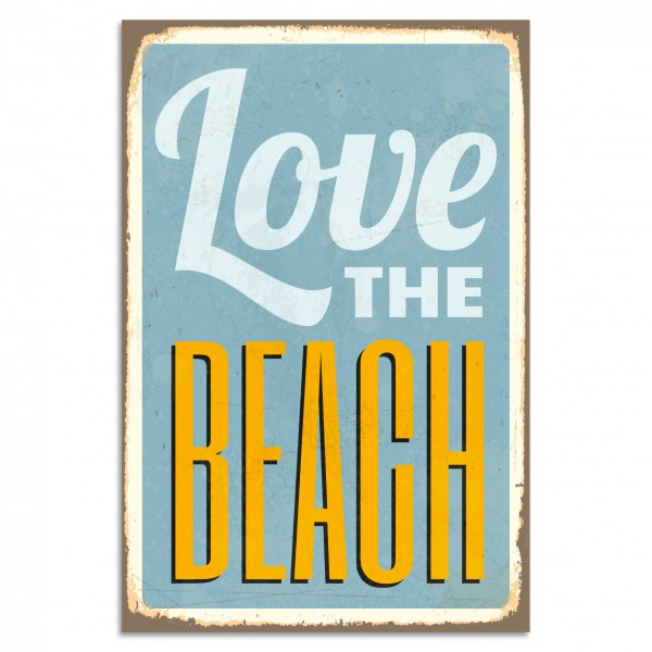 """Love The Beach"" Blechschild"